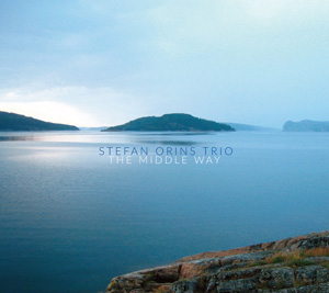 Stefan Orins Trio - The Middle Way